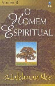Watchman_Nee_-_O_Homem_Espiritual_-_Volume_III